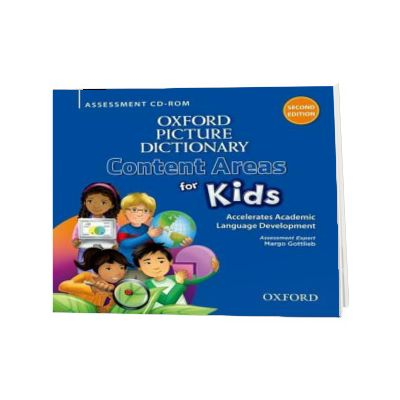 Oxford Picture Dictionary Content Areas for Kids. Assessment CD-ROM