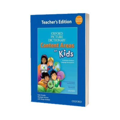 Oxford Picture Dictionary Content Areas for Kids. Teachers Edition, Sheelagh McGurn, Oxford University Press