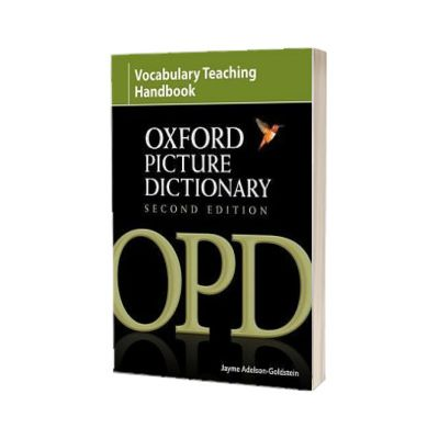 Oxford Picture Dictionary Second Edition. Vocabulary Teaching Handbook, Adelson-Goldstein Jayme, Oxford University Press