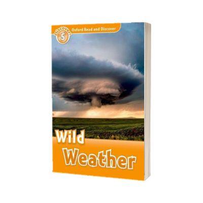 Oxford Read and Discover Level 5. Wild Weather, Jacqueline Briggs Martin, PENGUIN BOOKS LTD