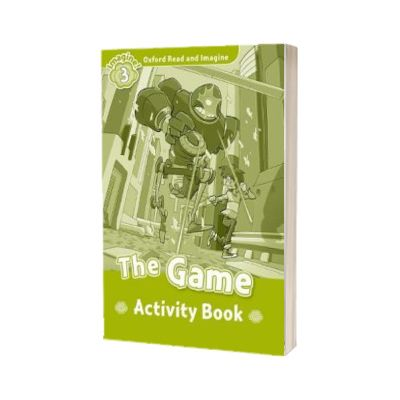 Oxford Read and Imagine. Level 3. The Game activity book, Paul Shipton, Oxford University Press
