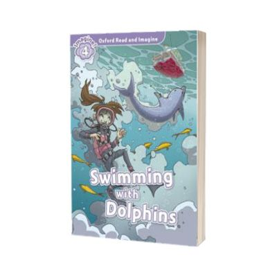 Oxford Read and Imagine. Level 4. Swimming With Dolphins audio CD pack, Paul Shipton, OXFORD UNIVERSITY PRESS