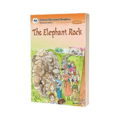 The Elephant Rock. Oxford Storyland Readers Level 10, Paul McGuire, Oxford University Press