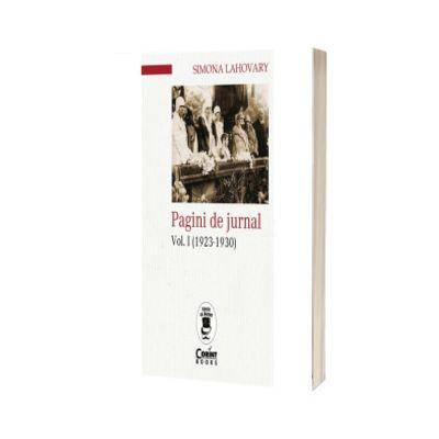 Pagini de jurnal Volumul I (1923-1930), Lahovary Simona Corint