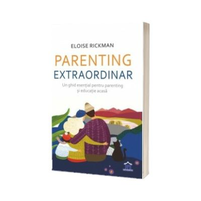 Parenting extraordinar, Eloise Rickman, Didactica Publishing House