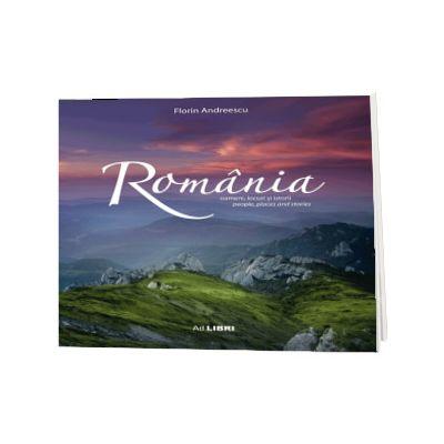 Romania. Oameni, locuri si istorii II, album