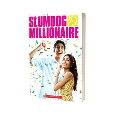 Slumdog Millionaire. Level 4 Upper Intermediate, Paul Shipton, SCHOLASTIC