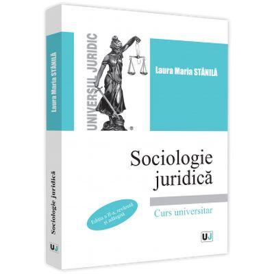 Sociologie juridica. Editia a II-a, revazuta si adaugita