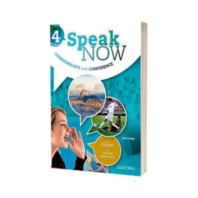 Speak Now 4. Student Book with Online Practice