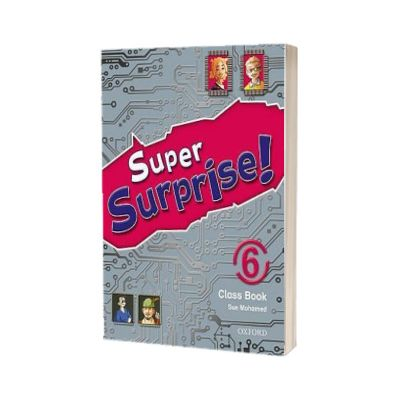 Super Surprise! 6. Course Book, Vanessa Reilly, OXFORD UNIVERSITY PRESS