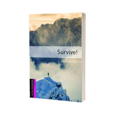 Survive. Oxford Bookworms Starter. 3 ED, Helen Brooke, OXFORD UNIVERSITY PRESS