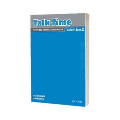 Talk Time 2. Teachers Book