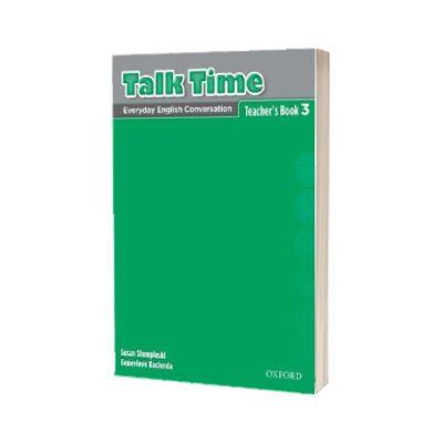 Talk Time 3. Teachers Book, Susan Stempleski, Oxford