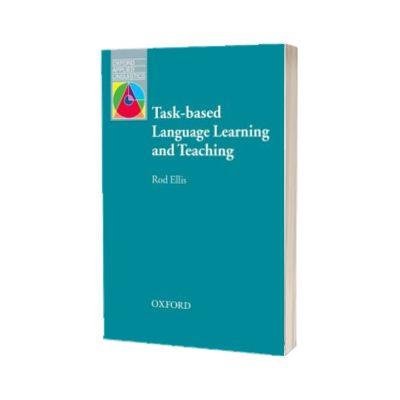 Task-based Language Learning and Teaching, Rod Ellis, Oxford