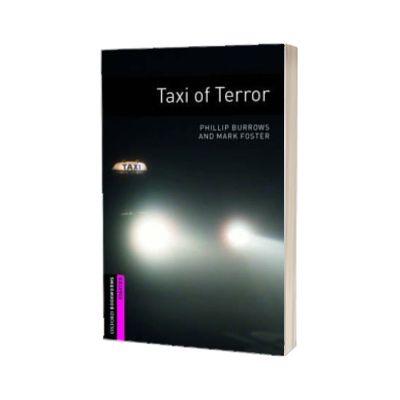 Taxi Of Terror. Oxford Bookworms Starter. 3 ED.