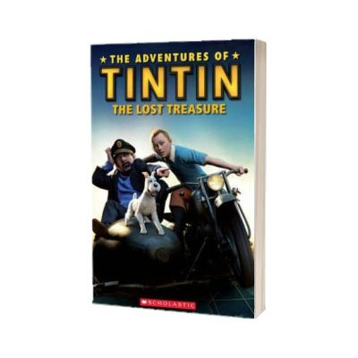 The Adventures of Tintin. The Lost Treasure, Paul Shipton, SCHOLASTIC
