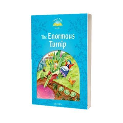 The Enormous Turnip. Classic Tales Level 1. 2 ED., Oxford University Press