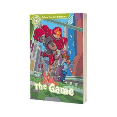 The Game. Imagine Level 3. Oxford Read And Imagine, Oxford University Press