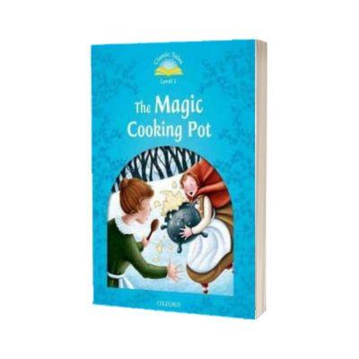 The Magic Cooking Pot. Classic Tales Level 1. 2 ED., Oxford University Press