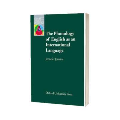 The Phonology of English as an International Language, Jennifer Jenkins, Oxford University Press