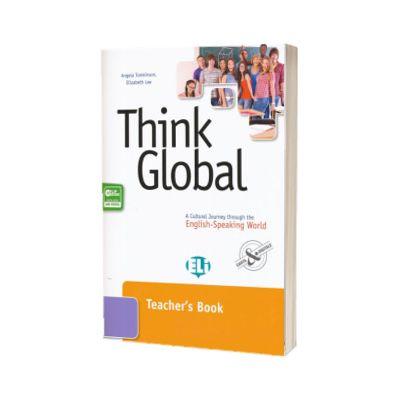 Think Global. Teachers Book, Angela Tomkinson, ELI