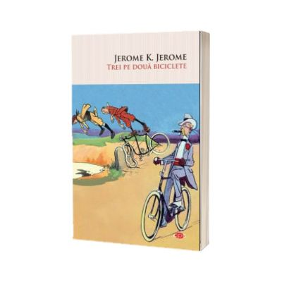 Trei pe doua biciclete, K. Jerome Jerome, Litera
