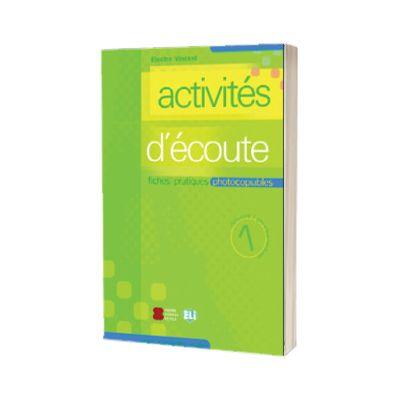 Activites d ecoute. Volume 1, Electre Vincent, ELI