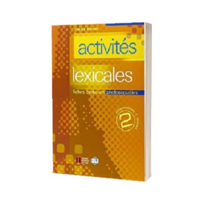 Activites lexicales. Volume 2, Electre Vincent, ELI