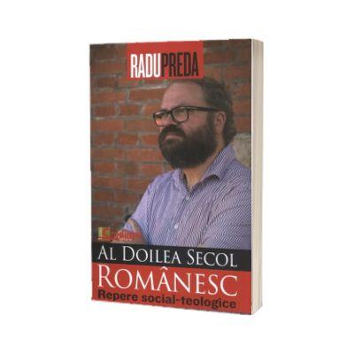 Al doilea secol romanesc. Repere social-teologice, Radu Preda, Lumea Credintei