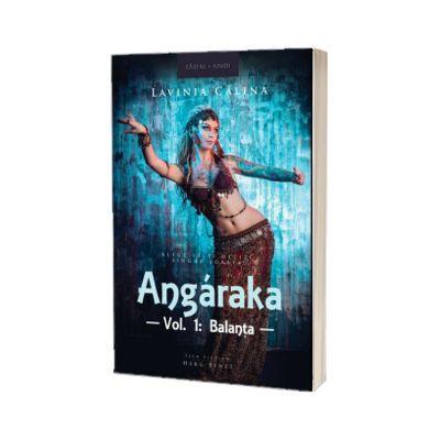 Angaraka, volumul I - Balanta, Lavinia Calina, HERG BENET PUBLISHER