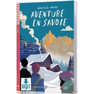 Aventure en Savoie, Domitille Hatuel, ELI