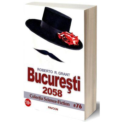 Bucuresti, 2058, Roberto R. Grant, PAVCON
