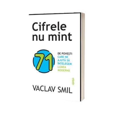 Cifrele nu mint, Smil Vaclav, Trei