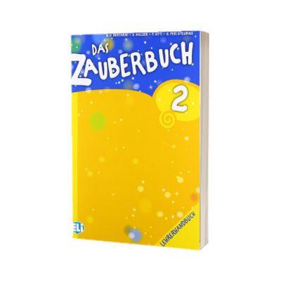 Das Zauberbuch 2. Lehrerhandbuch, Mariagrazia Bertarini, ELI