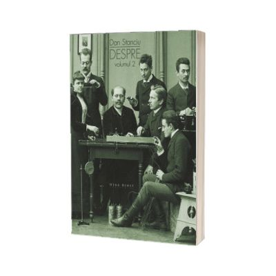 Despre, volumul II, Dan Stanciu, HERG BENET PUBLISHER
