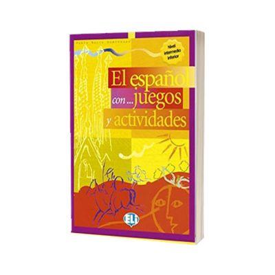 El espanol con… juegos y actividades 3, Pablo Rocio Dominguez, ELI