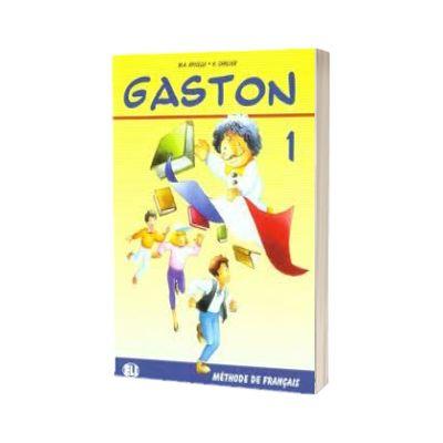 Gaston 1. Livre de l eleve, H Challier, ELI