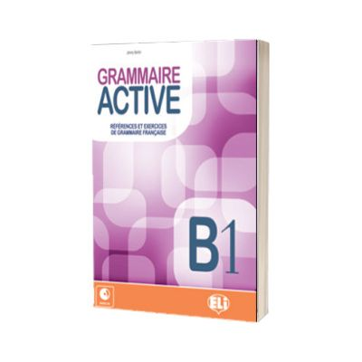 Grammaire Active B1, C. Mercier-Pontec, ELI