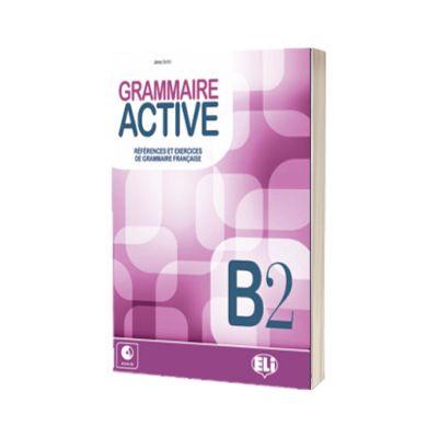 Grammaire Active B2, C. Mercier-Pontec, ELI