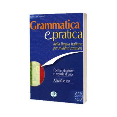 Grammatica e pratica, Frederica Colombo, ELI