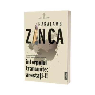 Interpolul transmite: arestati-l!, Haralamb Zinca, Publisol