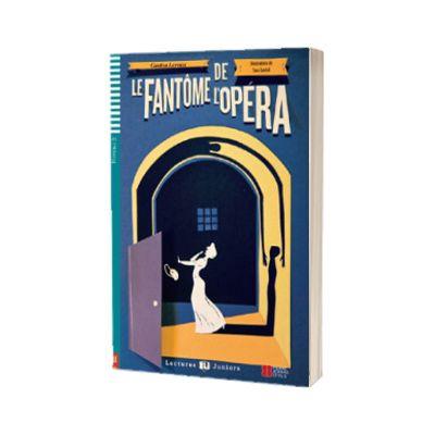 Le Fantome de l Opera, Gaston Leroux, ELI