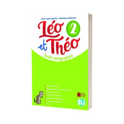 Leo et Theo 2. Guide pedagogique, Dominique Guillemant, ELI