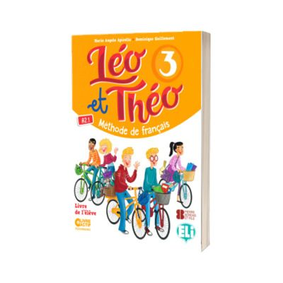 Leo et Theo 3. Livre de l eleve, Dominique Guillemant, ELI