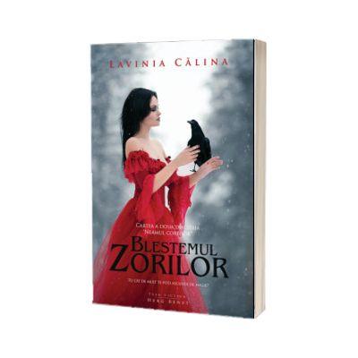 Neamul Corbilor volumul II - Blestemul zorilor (editia a 2-a), Lavinia Calina, HERG BENET PUBLISHER