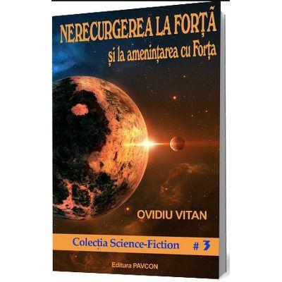 Nerecurgerea la Forta..., Ovidiu Vitan, Pavcon