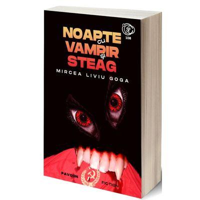 Noapte cu vampir si steag, Mircea Liviu Goga, Pavcon