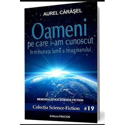 Oameni pe care i-am cunoscut, volumul I, Aurel Carasel, Pavcon