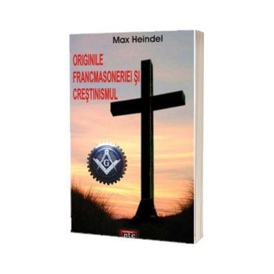 Originile francmasoneriei si crestinismul, Max Heindel, Antet