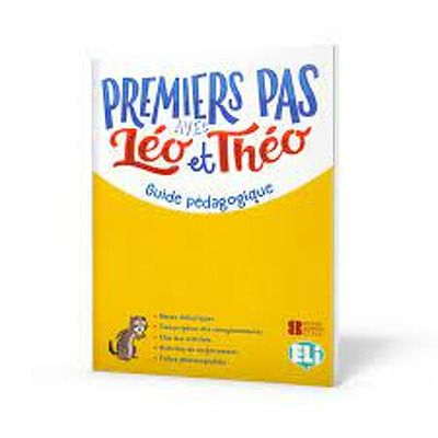 Premiers Pas avec Leo et Theo. Guide pedagogique, Dominique Guillemant, ELI